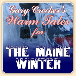 Warm tales for your Maine Winter
